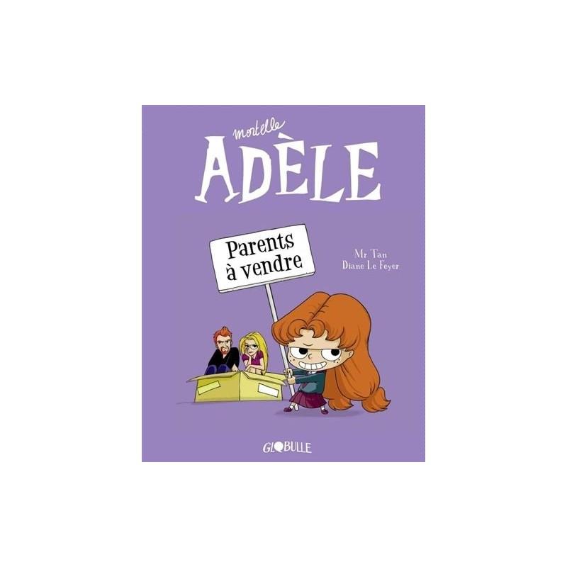 Mortelle Adèle - Tome 8 : Parents à vendre