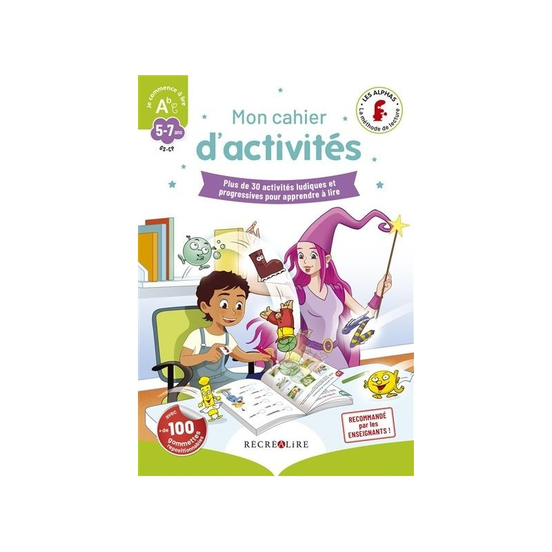 La méthode Les Alphas : Mon cahier d'activités, GS-CP, 5-7 ans
