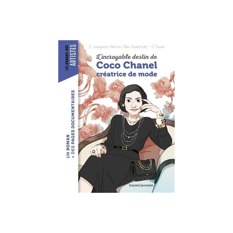 L'incroyable destin de Coco Chanel - Les romans-doc artistes