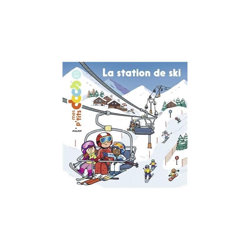 Mes p'tits docs - La station de ski