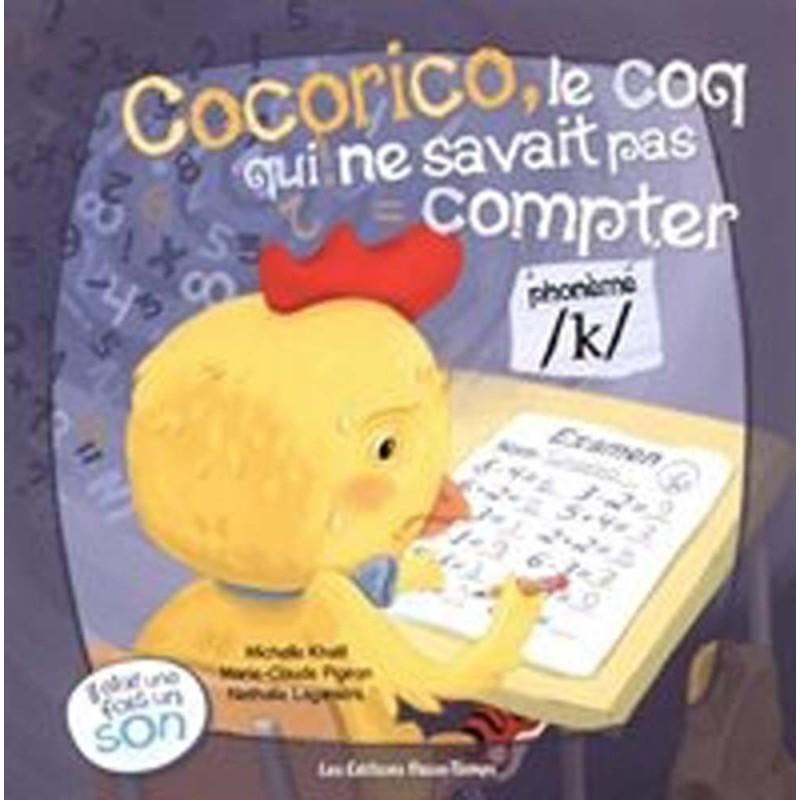Cocorico, le coq qui ne savait pas compter