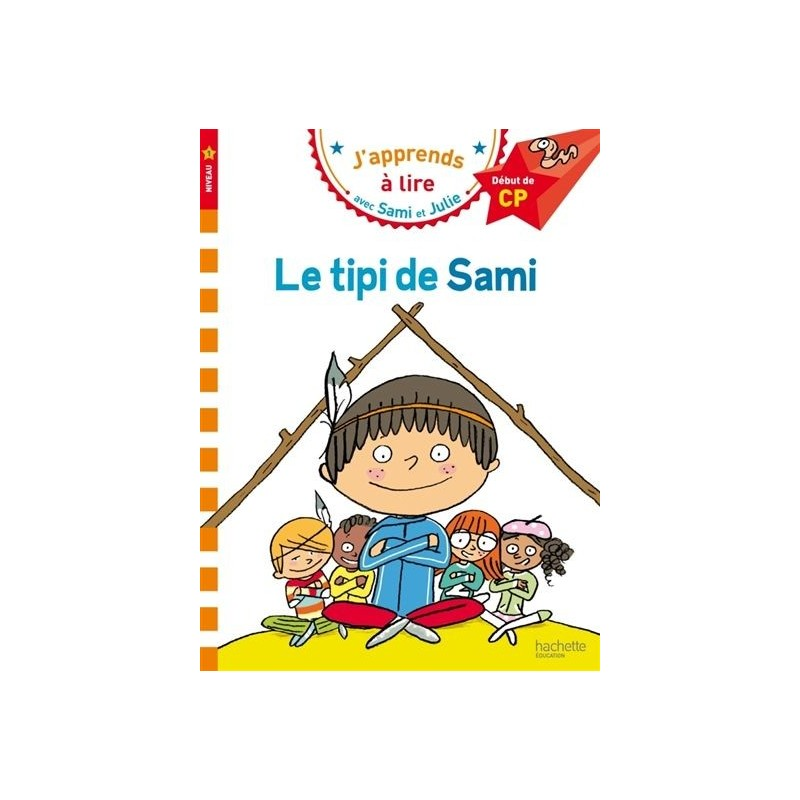 Sami et Julie : Le tipi de Sami (niveau 1)