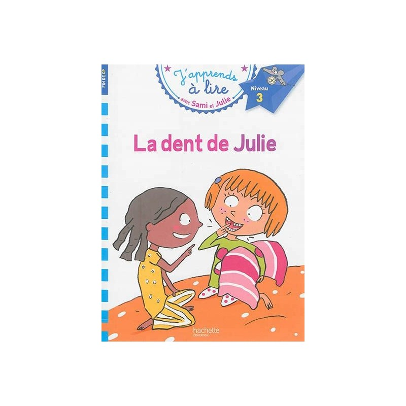 Sami et Julie - La dent de Julie (niveau 3)