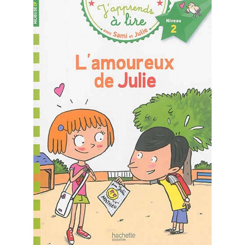 Sami et Julie - L'amoureux de Julie (niveau 2)