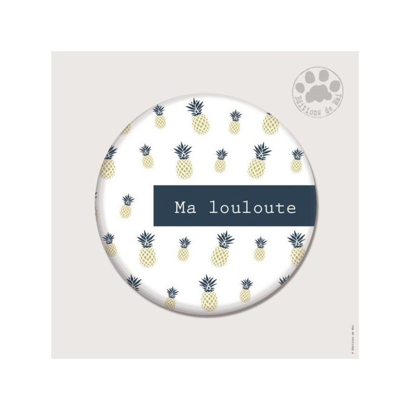 Magnet rond - Ma louloute