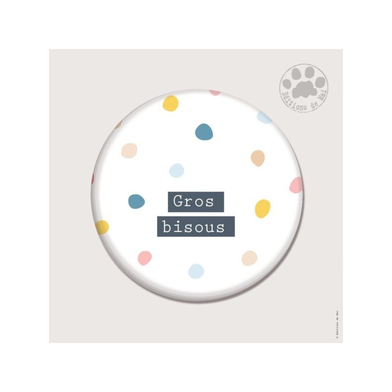 Magnet rond - Gros bisous
