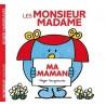 Les Monsieur Madame : Ma maman
