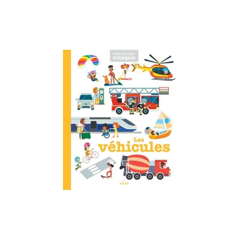 Mes années pourquoi - Les véhicules
