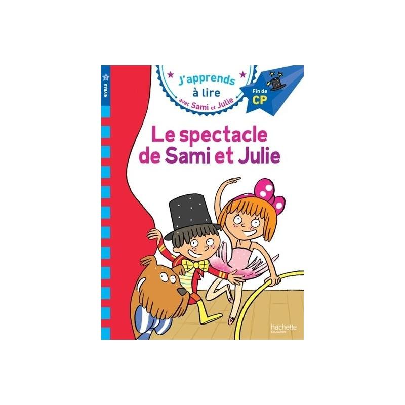Sami et Julie - Le spectacle de Sami et Julie (niveau 3)