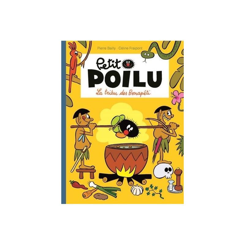 Petit Poilu - Tome 5 : La tribu des Bonapéti