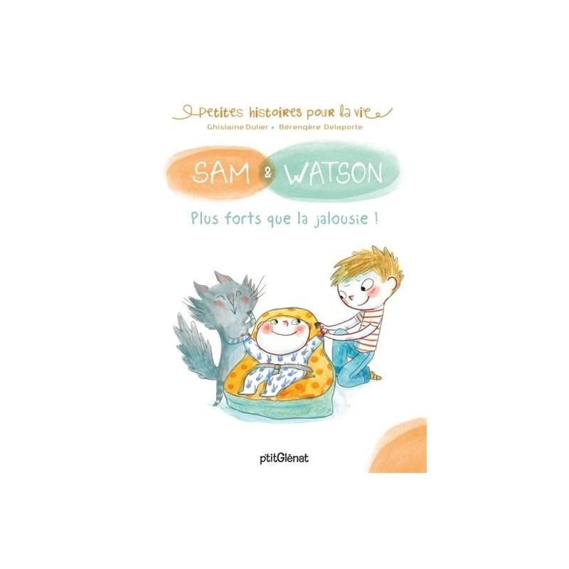 Sam & Watson : Plus forts que la jalousie !