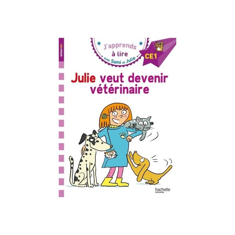 Sami et Julie - Julie veut devenir vétérinaire (niveau 4)