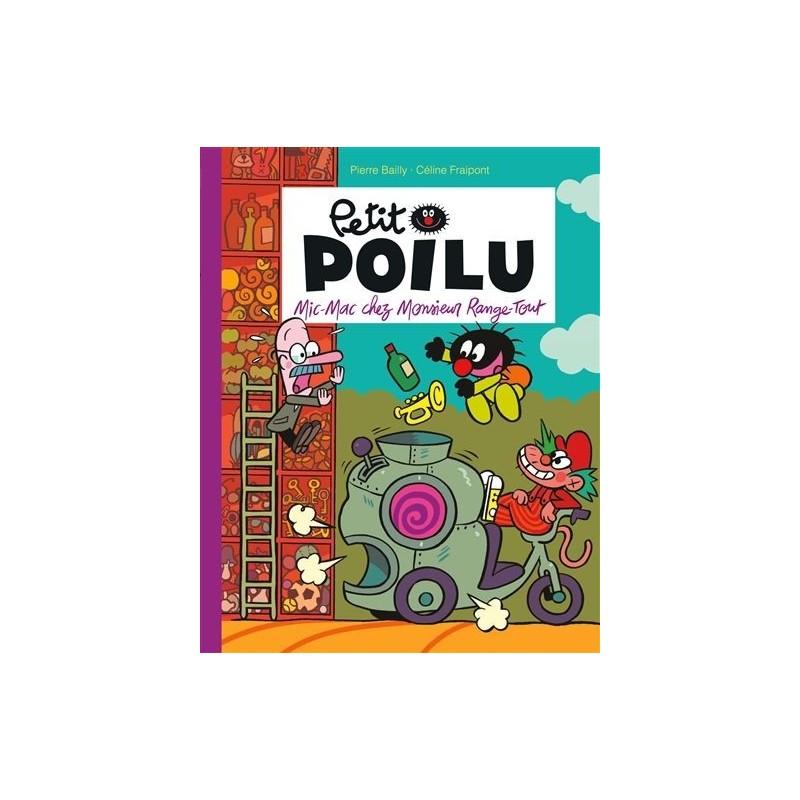 Petit Poilu - Tome 22 : Mic-Mac chez monsieur Range-Tout