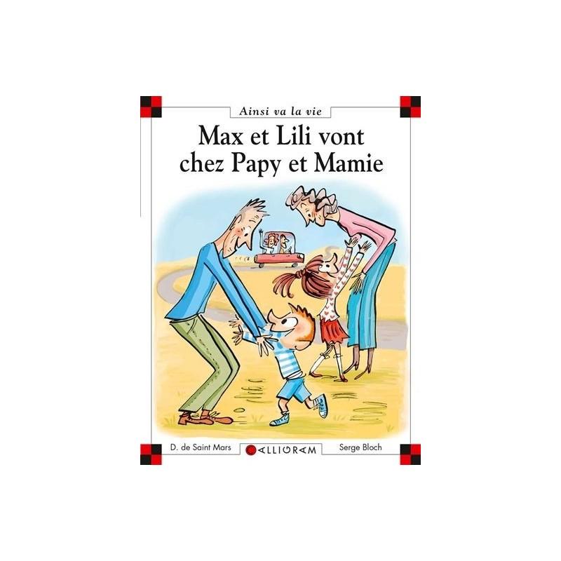 Max et Lili vont chez papy et mamie